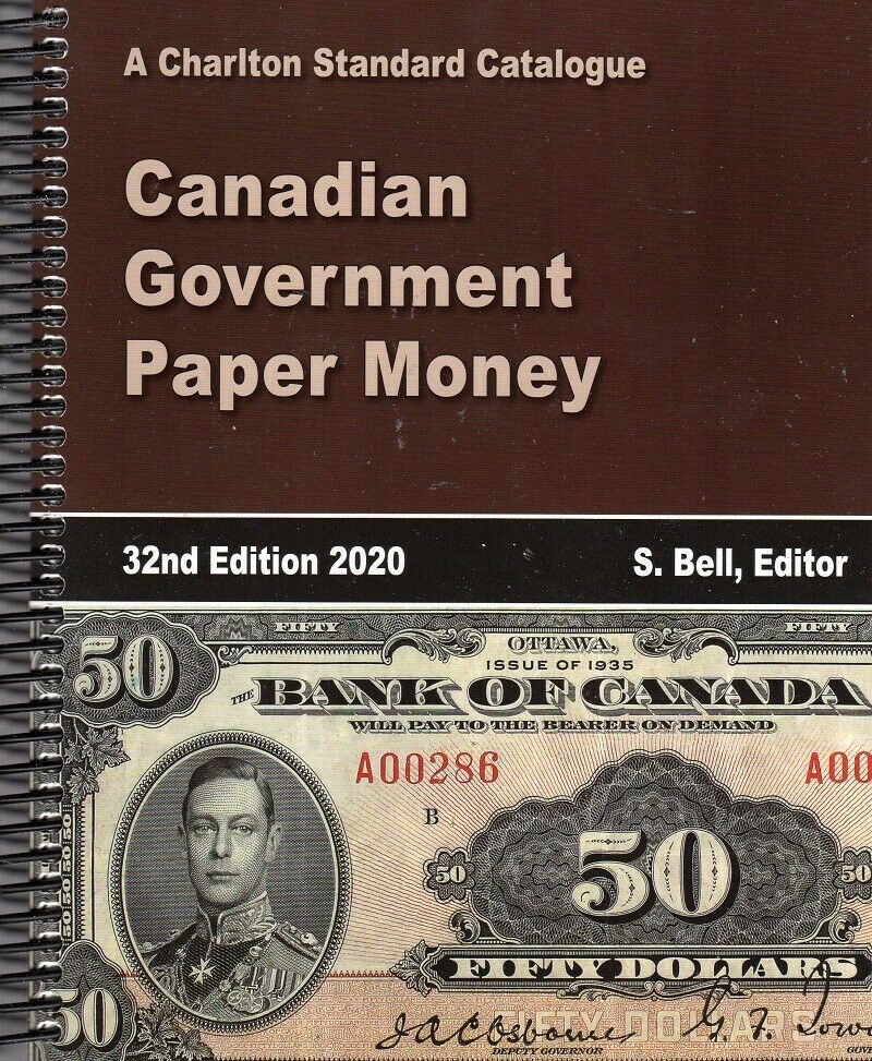 2020 Charlton Canadian Government Paper Money - 32nd Edition