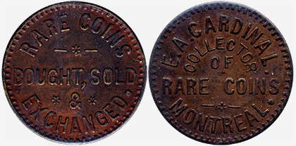 E.A. Cardinal - Numismatist - Montreal - Bought. Sold & Exchanged